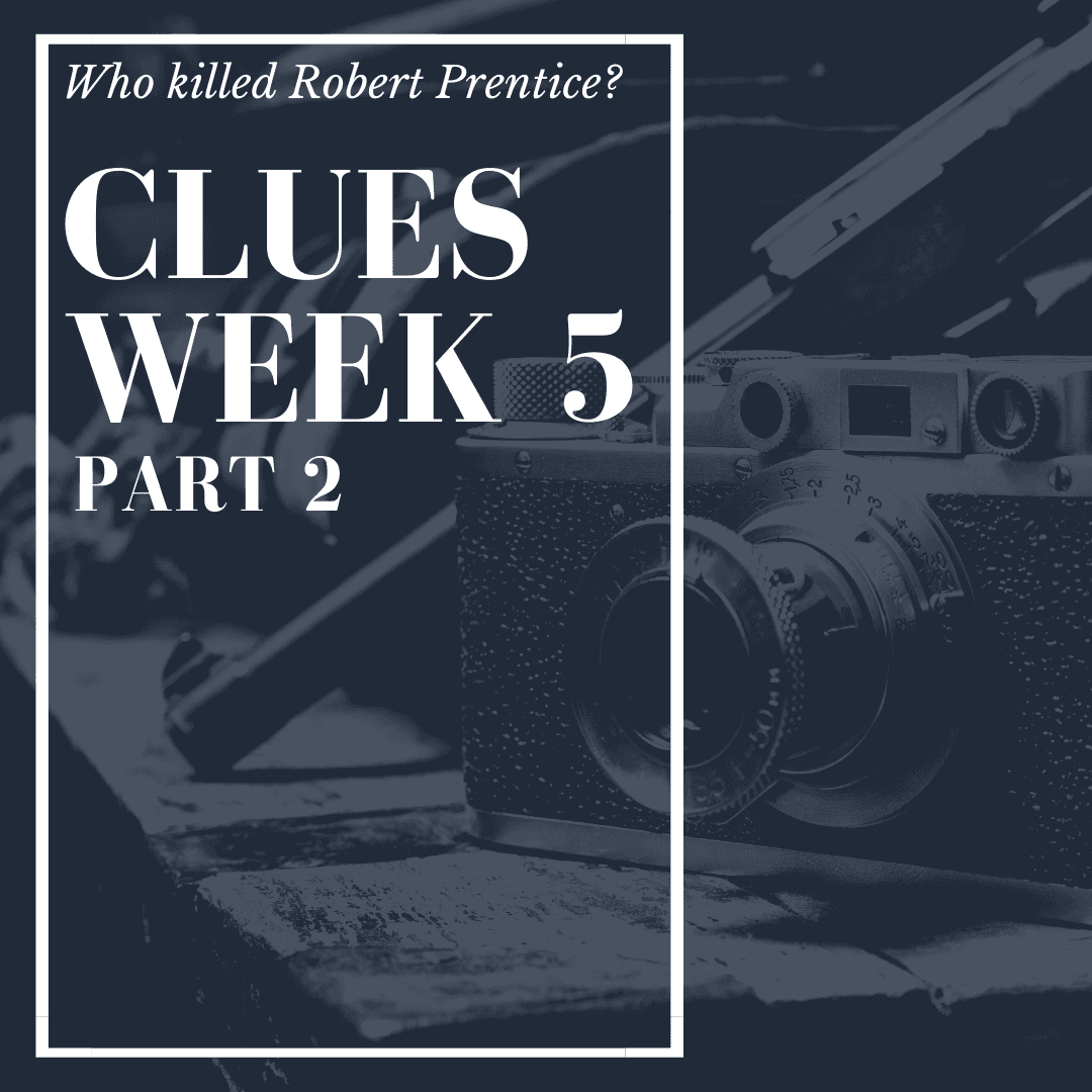 Murder Mystery Clues Week 5.2