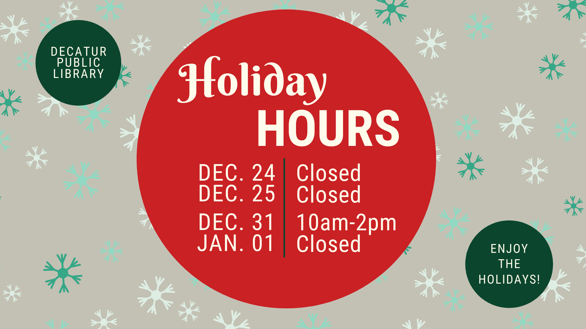 Holiday Closings/Hours